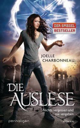 Nichts vergessen und nie vergeben / Die Auslese Bd.2 - Charbonneau, Joelle