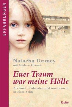 Euer Traum war meine Hölle - Tormey, Natacha