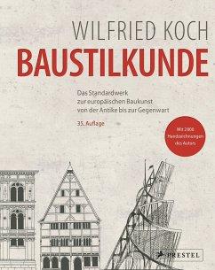 Baustilkunde - Koch, Wilfried