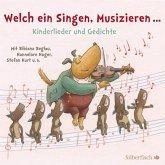 Welch ein Singen, Musizieren... Kinderlieder und Gedichte, 1 Audio-CD