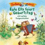 Eule Ella feiert Geburtstag / Vorlesemaus Bd.6 (1 Audio-CD)