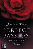 Verführerisch / Perfect Passion Bd.2