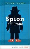 Spion auf Probe / Ben Ripley Bd.1 (eBook, ePUB)