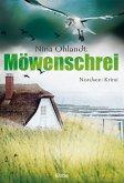 Möwenschrei / Kommissar John Benthien Bd.2