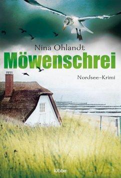 Möwenschrei / Kommissar John Benthien Bd.2 - Ohlandt, Nina