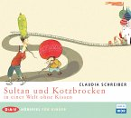 Sultan und Kotzbrocken in einer Welt ohne Kissen / Sultan Bd.2 (1 Audio-CD)