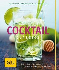 Cocktail Classics - Adam, Helmut; Hasenbein, Jens; Heuser, Bastian