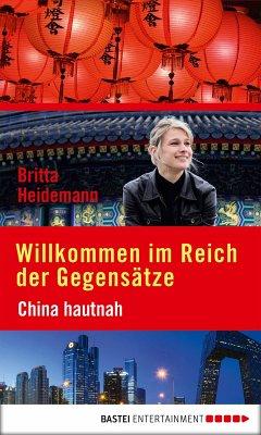 Willkommen im Reich der Gegensätze (eBook, ePUB) - Heidemann, Britta
