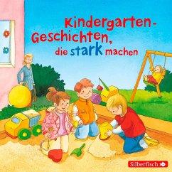 Kindergarten-Geschichten, die stark machen, 1 Audio-CD - Schneider, Liane; Tielmann, Christian