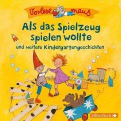 Als das Spielzeug spielen wollte / Vorlesemaus Bd.9 (1 Audio-CD) - Holthausen, Luise