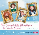 Vier zauberhafte Schwestern - Drei magische Abenteuer, 6 Audio-CDs