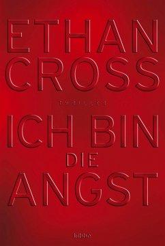 Ich bin die Angst / Francis Ackerman junior Bd.2 - Cross, Ethan
