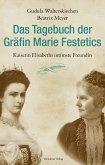 Das Tagebuch der Gräfin Marie Festetics
