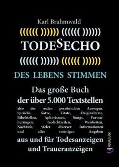 Todesecho. Des Lebens Stimmen - Brahmwald, Karl