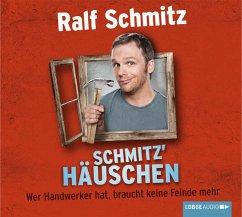 Schmitz' Häuschen, 4 Audio-CDs - Schmitz, Ralf