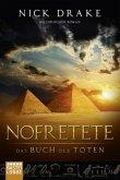 Nofretete - Das Buch der Toten / Rai Rahoteps Bd.1