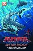 Deadpool - Marvel Now! 02 - Die Seelenjäger
