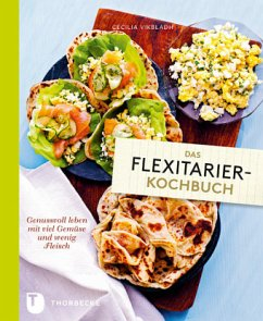 Das Flexitarier-Kochbuch - Vikbladh, Cecilia