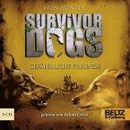 Gefährliche Freunde / Survivor Dogs Bd.3 (5 Audio-CDs)