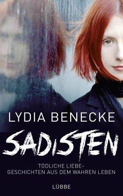 Sadisten - Benecke, Lydia