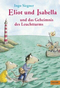 Eliot und Isabella und das Geheimnis des Leuchtturms / Eliot und Isabella Bd.3
