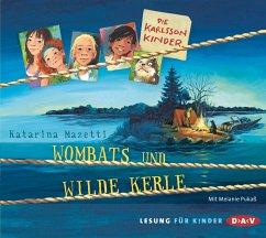 Wombats und wilde Kerle / Die Karlsson-Kinder Bd.2 (2 Audio-CDs) - Mazetti, Katarina