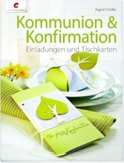 Kommunion & Konfirmation - Schiller, Ingrid