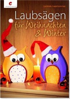 Laubsägen für Weihnachten & Winter - Auenhammer, Gerlinde