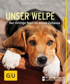Unser Welpe - Schlegl-Kofler, Katharina