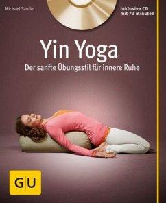 Yin Yoga (mit CD) - Sander, Michael