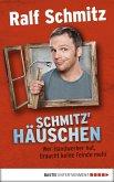 Schmitz' Häuschen (eBook, ePUB)