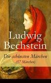 Die schönsten Märchen (57 Märchen) (eBook, ePUB)