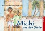 Michi aus der Säule (eBook, ePUB)