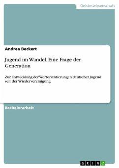 Jugend im Wandel. Eine Frage der Generation (eBook, PDF)