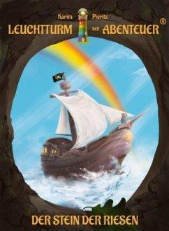Der Stein der Riesen / Leuchtturm der Abenteuer Bd.5 - Pieritz, Karim