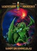 Kampf um Himmelblau / Leuchtturm der Abenteuer Bd.6