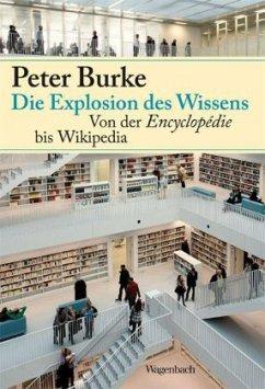 Die Explosion des Wissens - Burke, Peter