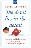 The devil lies in the detail Bd.1