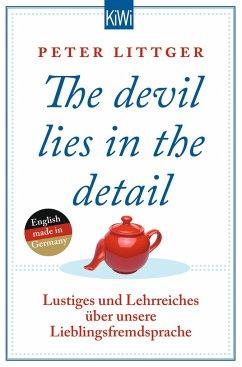 The devil lies in the detail Bd.1 - Littger, Peter