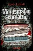 Mordsmäßig schmalzig / Caspari ermittelt Bd.1
