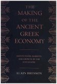 Making of the Ancient Greek Economy