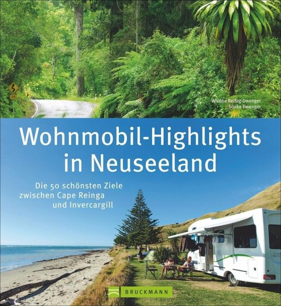wohnmobil highlights in neuseeland von wiebke rei ig dwenger s nke dwenger buch b. Black Bedroom Furniture Sets. Home Design Ideas