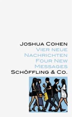 Vier neue Nachrichten - Cohen, Joshua