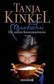 Manduchai - Die letzte Kriegerkönigin (Restexemplar)