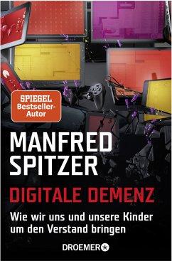 Digitale Demenz - Spitzer, Manfred
