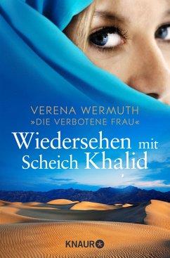 Wiedersehen mit Scheich Khalid - Wermuth, Verena