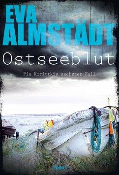 Ostseeblut / Pia Korittki Bd.6 - Almstädt, Eva