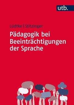 Pädagogik bei Beeinträchtigungen der Sprache