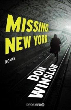 Missing New York / Frank Decker Bd.1 - Winslow, Don
