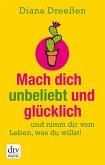 Mach dich unbeliebt und glücklich (eBook, ePUB)